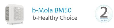 b-Mola BM50 Air Purifier The b-Healthy Family Choice
